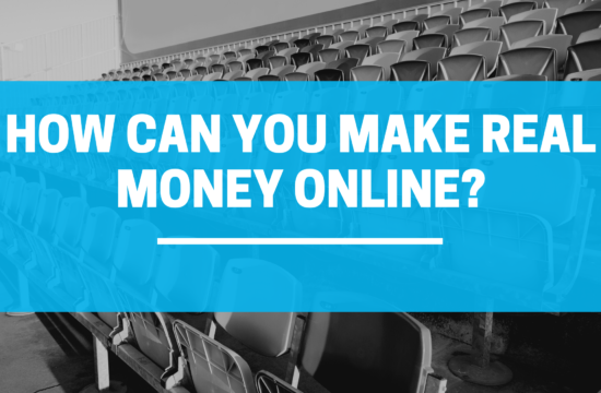 How can you make real money online?